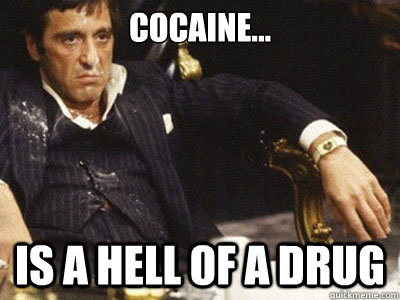 Cocaine hell of a drug